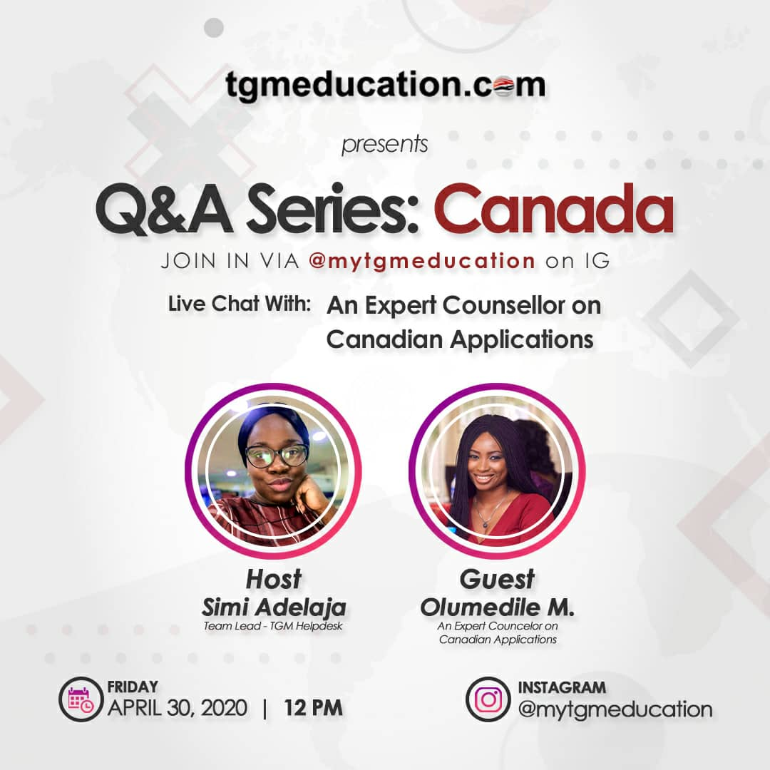 Is Canada Your Preferred Study Destination? Join us on TGM Education IG Page Tomorrow