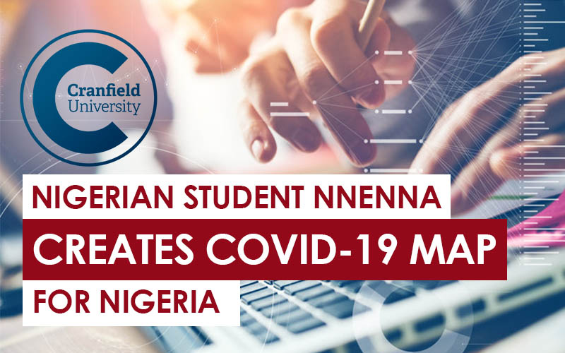 cranfield Nigerian Student Creates Dasboard For Covid-19 in Nigeria