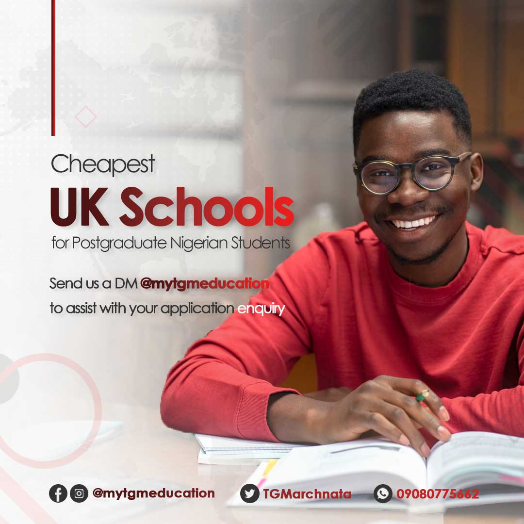 Cheapest UK Universities For Postgraduate Nigerian Students