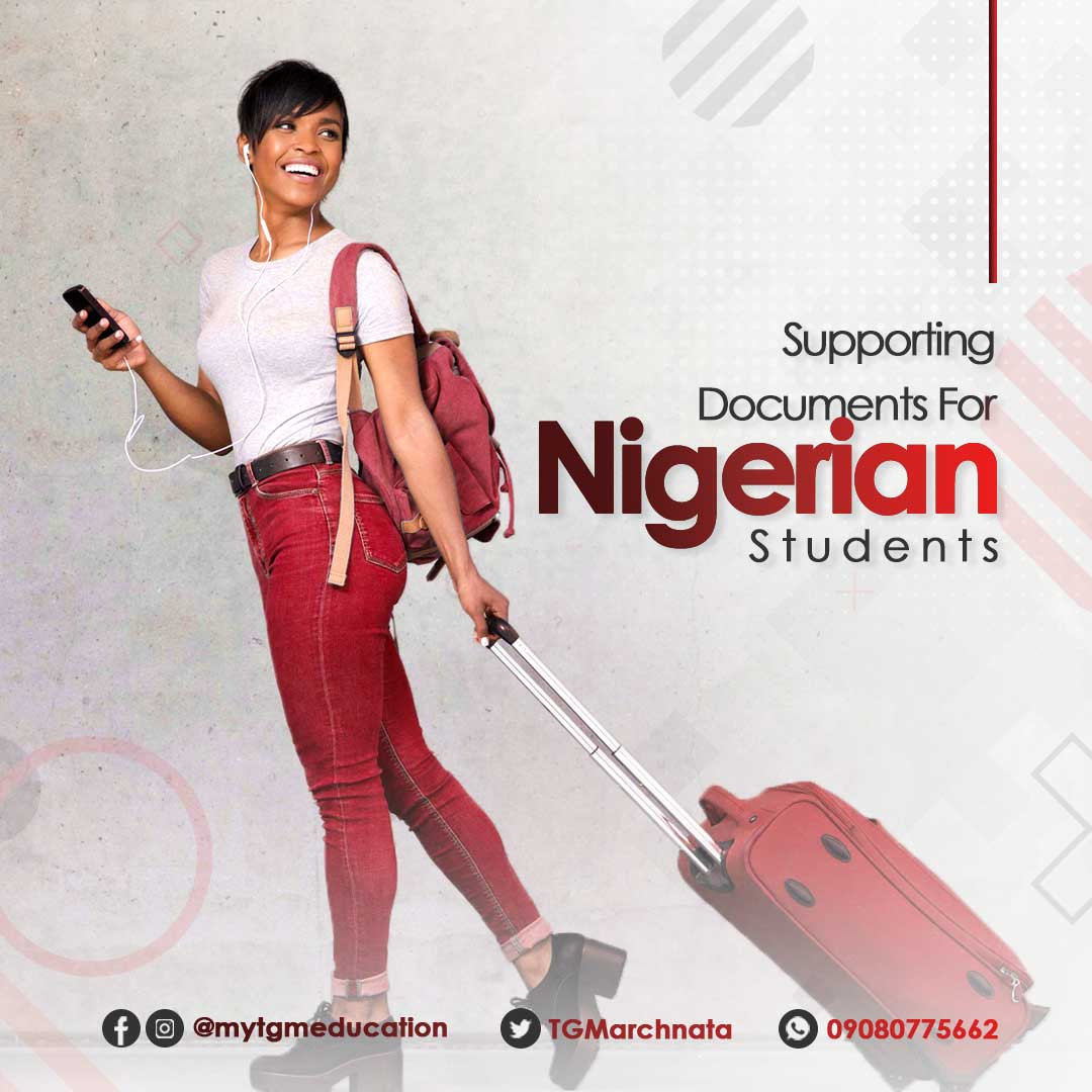 Supporting Documents For Nigerian Students