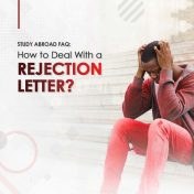 Study Abroad FAQ: How To Deal With A Rejection Letter?
