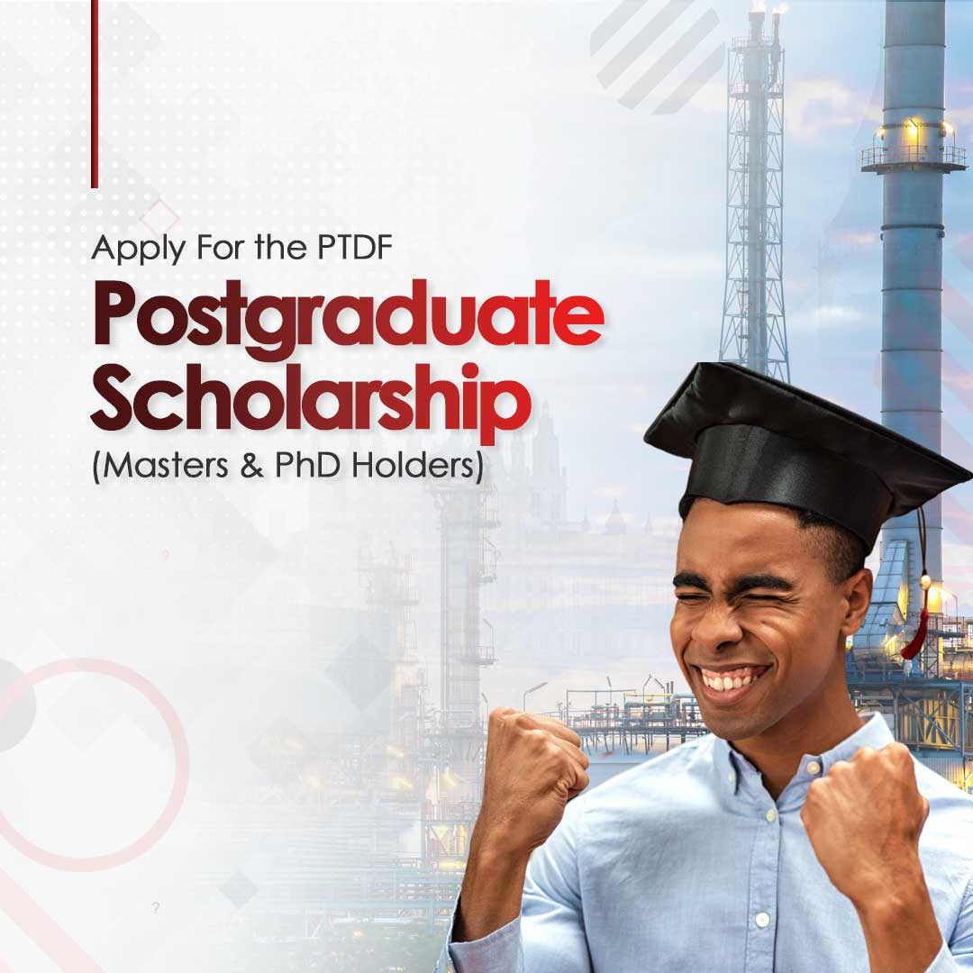 PTDF Postgraduate Scholarship for Masters and PhD Holders